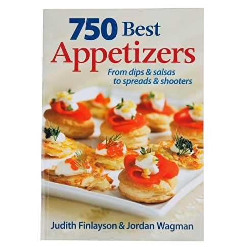 Garaj Kitap 750 Best Appetizers: From Dips and Salsas to Spreads and Shooters Renkli